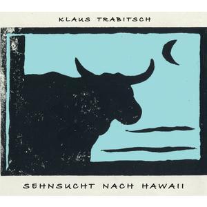 TRABITSCH, KLAUS Sehnsucht nach Hawaii- CD