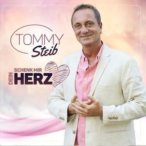 STEIB, TOMMY Schenk mir dein Herz- CD