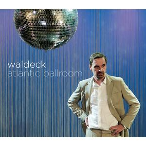 WALDECK Atlantic Ballroom- CD