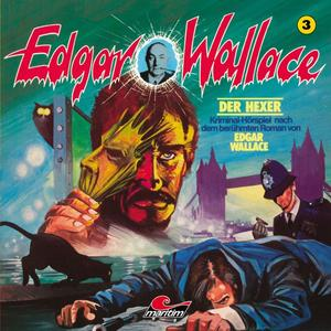 EDGAR WALLACE KLASSIKER EDITION Der Hexer - Folge 3- CD