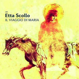 SCOLLO, ETTA Il viaggio di Maria - Marias Reise- CD
