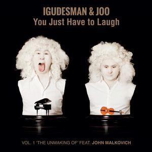 IGUDESMAN & JOO You Just Have to Laugh- CD