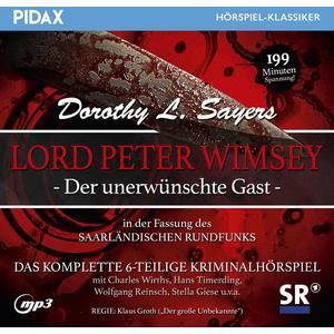 SAYERS, DOROTHY L. Lord Peter Wimsey: Der unerwünschte Gast (SR-Fassung)- CD