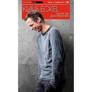 Edition ECKEL, KLAUS Zuerst die gute Nachricht- DVD