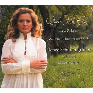 SCHÜTTENGRUBER, RENEE QuerFeldEin: Lied & Lyrik- CD
