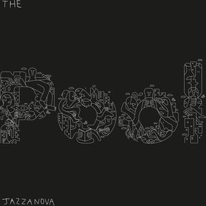 JAZZANOVA The Pool- MLP/LP