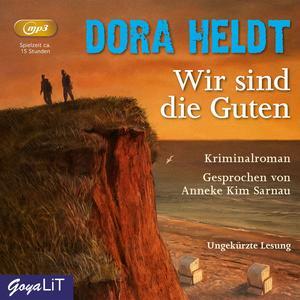HELDT, DORA Wir sind die Guten (Ungekürzte Lesung)- CD