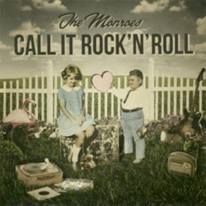 MONROES, THE Call It Rock'n'Roll- CD
