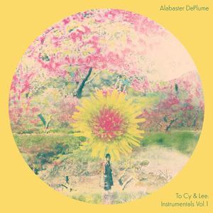 ALABASTER DEPLUME To Cy & Lee: Instrumentals Vol. 1- MLP/LP