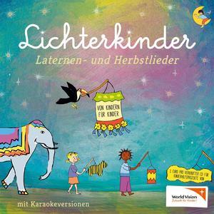 LICHTERKINDER Laternen- und Herbstlieder- CD
