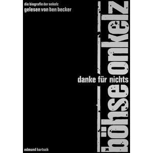 BÖHSE ONKELZ / HARTSCH, EDMUND Danke für Nichts- DCD