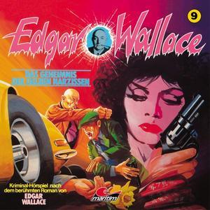 EDGAR WALLACE KLASSIKER EDITION Das Geheimnis der gelben Narzissen - Folge 9- CD