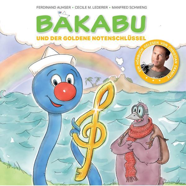 TRAMITZ, CHRISTIAN Bakabu und der goldene Notenschlüssel- CD