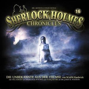 SHERLOCK HOLMES CHRONICLES Die Unbekannte aus der Themse - Folge 16- DCD