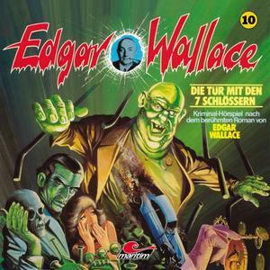EDGAR WALLACE KLASSIKER EDITION Die Tür mit den 7 Schlössern - Folge 10- CD