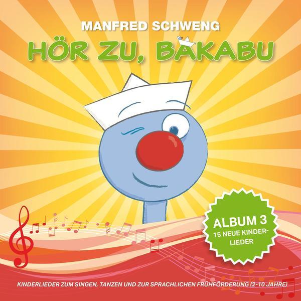 BAKABU Hör zu, Bakabu: Album 3- CD