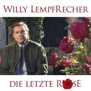 LEMPFRECHER, WILLY Die letzte Rose- CD