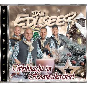 EDLSEER, DIE Weihnachten im Hoamatkircherl- CD