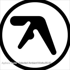 APHEX TWIN Selected Ambient Works 85-92- MLP/LP