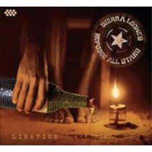 SIERRA LEONE'S REFUGEE ALL STARS Libation- CD