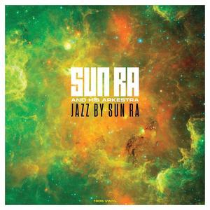 SUN RA Jazz by Sun Ra (180g LP)- MLP/LP