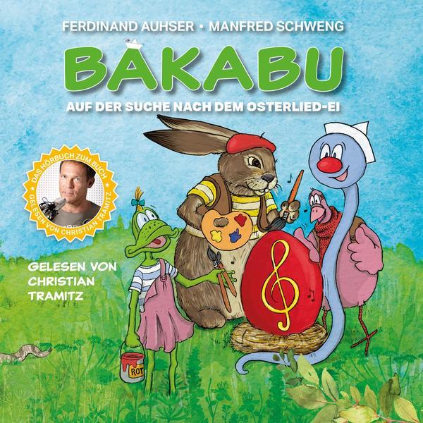 TRAMITZ, CHRISTIAN Bakabu auf der Suche nach dem Osterlied-Ei- CD
