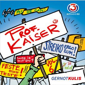 KULIS, GERNOT Prof. Kaiser Vol.6 CD- CD