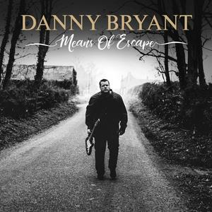 BRYANT, DANNY Means Of Escape- CD