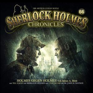 SHERLOCK HOLMES CHRONICLES Holmes gegen Holmes - Folge 66- CD