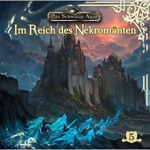 DAS SCHWARZE AUGE Im Reich des Nekromanten - Folge 5- CD