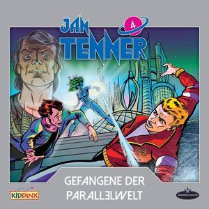 JAN TENNER Gefangene der Parallelwelt - Folge 4- CD