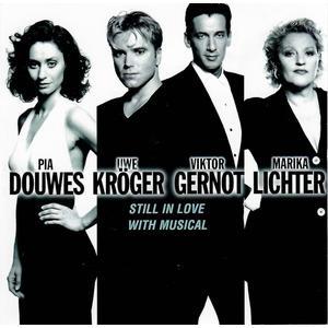 DOUWES, PIA / KRÖGER, UWE / GERNOT, VIKTOR / LICHTER, MARIKA Still In Love With Musical - CD