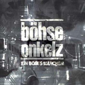BÖHSE ONKELZ Ein böses Märchen aus tausend finsteren Nächten- CD