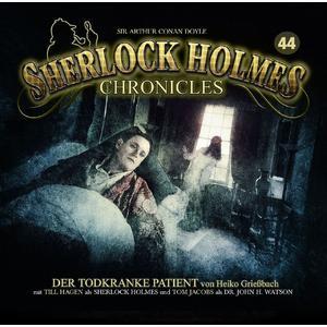 SHERLOCK HOLMES CHRONICLES Der todkranke Patient - Folge 44- CD