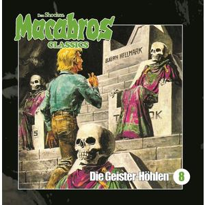 SHOCKER, DAN Macabros Classics: Die Geister-Höhlen - Folge 8- CD