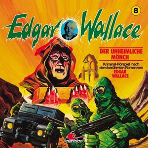 EDGAR WALLACE KLASSIKER EDITION Der unheimliche Mönch - Folge 8- CD