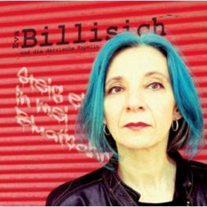 BILLISICH, EVA & DIE DERRISCHE KAPELLN Steig ei in mei Bluatbahn- CD