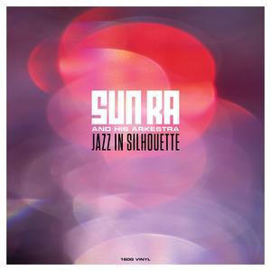 SUN RA Jazz in Silhouette (180g LP)- MLP/LP