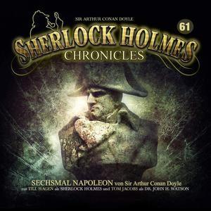 SHERLOCK HOLMES CHRONICLES Sechsmal Napoelon - Folge 61- CD