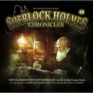 SHERLOCK HOLMES CHRONICLES Der Baumeister von Norwood - Folge 46- CD