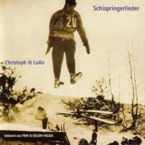 CHRISTOPH & LOLLO Schispringerlieder- CD