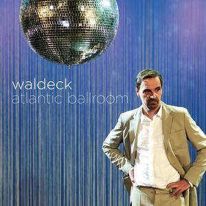 WALDECK Atlantic Ballroom- MLP/LP