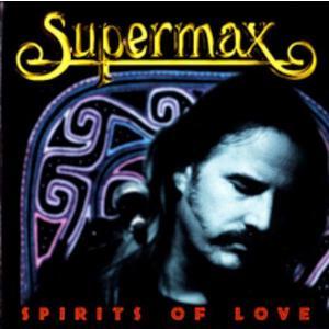 SUPERMAX Spirits Of Love- CD