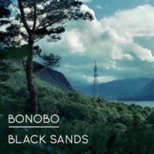 BONOBO Black Sands 2LP- MLP/LP