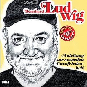 BoK LUDWIG, BERNHARD Anleitung zur sexuellen Unzufriedenheit- CD