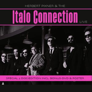 PIXNER, HERBERT & THE ITALO CONNECTION Live (2CD+DVD)- DCD