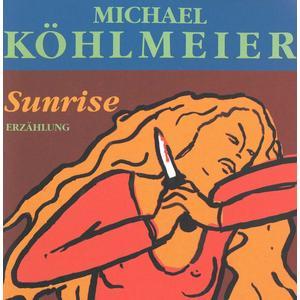 KÖHLMEIER, MICHAEL Sunrise DCD- DCD