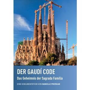 Der Gaudi Code: Das Geheimnis der Sagrada Familia- DVD