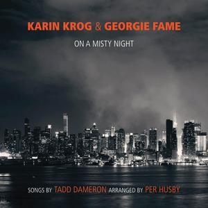 KROG, KARIN / FAME, GEORGIE On A Misty Night - Songs by Tadd Dameron- CD