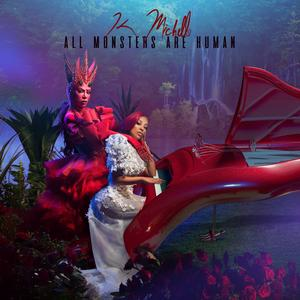 K. MICHELLE All Monsters Are Human- CD